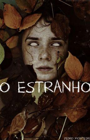 O ESTRANHO by PedroMonteiro121
