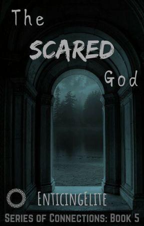 The Scared God [ManXManXMan] by EnticingElite