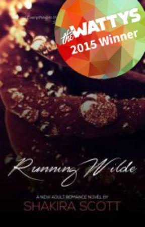 Running Wilde (#Wattys2015 #Urban) by ScottyUnfamous