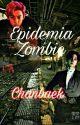 En una epidemia (Chanbaek) by suicidealways-12