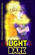•||• A Light in the Dark •||• Solangelo Oneshots e Short Stories by Le_Amazing_Az