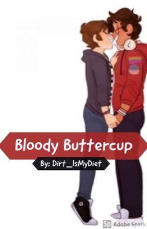 Boyf-Riends: Bloody Buttercup| A Jeremy X Michael Story by Dirt_IsMyDiet