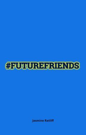 #FUTUREFRIENDS by Jamira11