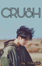 [Completed]••Crush••Kim Yugyeom••Mongolian•• by wangjuk