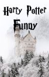 Harry Potter Funny   ✔ cover