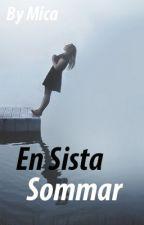 En Sista Sommar (Färdigskriven) av prismcactus