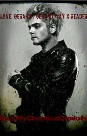 Love, Gerard (Gerard Way x reader) by xoxoNeonRose