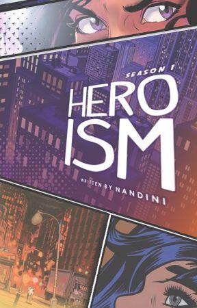 Heroism (REWRITE) by psykicked
