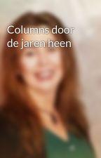 Columns door de jaren heen by JufNes