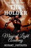 Magical Light Academy: The Holder cover