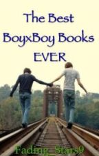 Best BoyxBoy Books EVER by Fading_Stars9