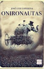 Onironautas by joseluisloperena
