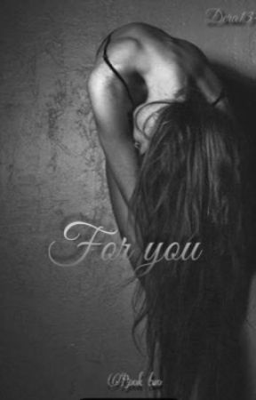 For you- (The Grey series) Book I I by dera134