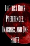 The Lost Boys Preferences, Imagines, and One Shots cover