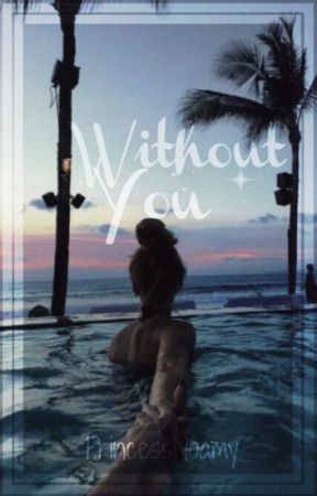 Without You┃Dylan O'Brien ⓶ by PrincessNoamy