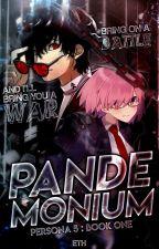 Pandemonium || PERSONA 5 FF by ethcreates