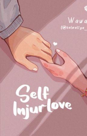 Self Injurlove ( terbit ) by Salwaliya