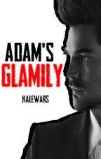 Adam's Glamily (Adam Lambert Fanfiction) by KaleWars