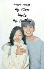Ms. Alone meet Mr. Badboy [COMPLETED] by Wynwynforever