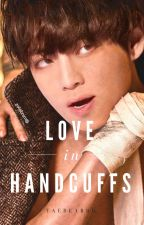 Love in Handcuffs | kth (ON HOLD) by taebearrr