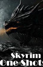 Skyrim One Shots by RosellaOrtiz