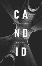 Candid ✓ by voidftdean