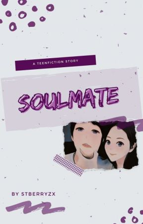 SOULMATE [✓] by stberryzx