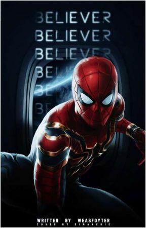 BELIEVER. MCU Peter Parker ✓ by WEASFOYTER