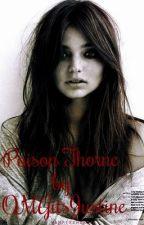 Poison Thorne♥ (Avengers/Clint Barton Fanfic) by OMGitsJustine