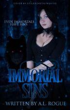 Immortal Sins by XXrogueXlucyXX