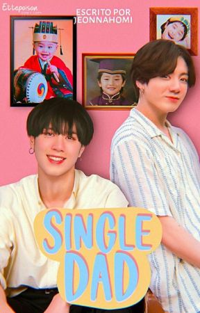 Single dad [Yugkook] by JeonNahomi