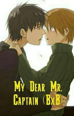 My Dear Mr. Captain (BxB) by myfiction04