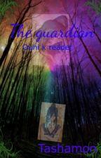 The Guardian Ouni x reader by tashamon04