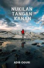NUKILAN TANGAN KANAN by AdibOguri