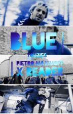 BLUE | Pietro Maximoff/Quicksilver X Reader by xHUZSx