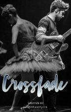 Crossfade by LostInReality014