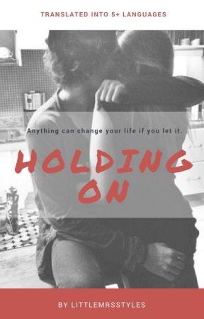 Holding On (A Harry Styles Love Story) by LittleMrsStyles