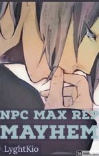NPC Max Rep Mayhem | BxB [Hiatus] by lyghtkio