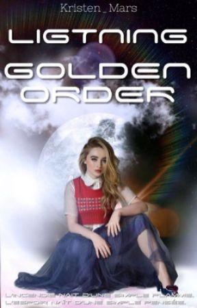 * GOLDEN ORDER *  by xdangerousxwriterx