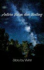 Antara Bulan dan Bintang  by vivirsr