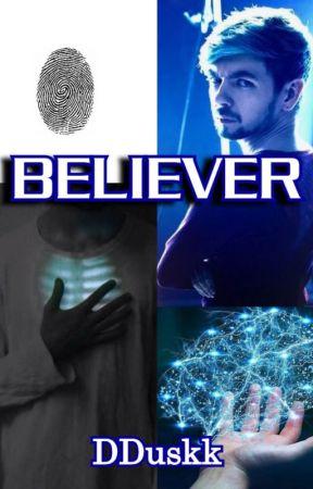 Believer [PAUSED] by DazzleDuskk