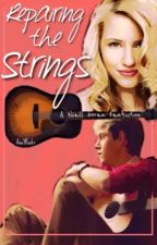 Repairing the Strings (Niall Horan Fan Fiction) - On Hold by AnaYRocks