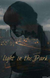 ضوء في الظلام  light in the dark✨🌉 cover