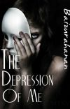 The Depression Of Me cover