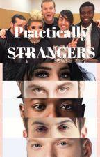 Practically Strangers by maldolusola_starkid