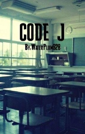 Code J by WaterPlum928