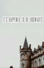 It's happened to be Hogwarts (Multi Couple/Papo) by ALittleBoat