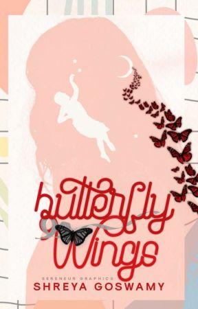 BUTTERFLY WINGS   Wattys 2020 by Shreya_VA