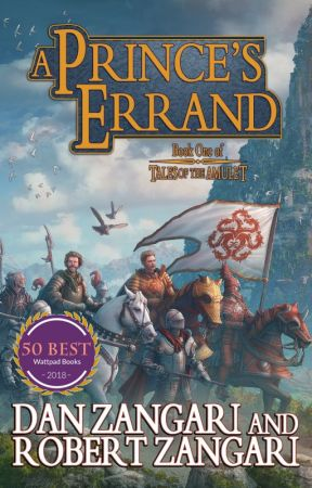 A Prince's Errand [PREVIEW] ✔️ | Book One of TALES OF THE AMULET by Robert_Zangari
