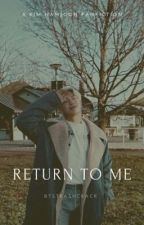Return To Me | k.nj by BTStrashcrack